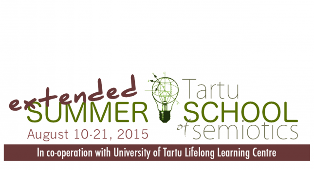 Extended Tartu Summer School of Semiotics – August 10-21, 2015