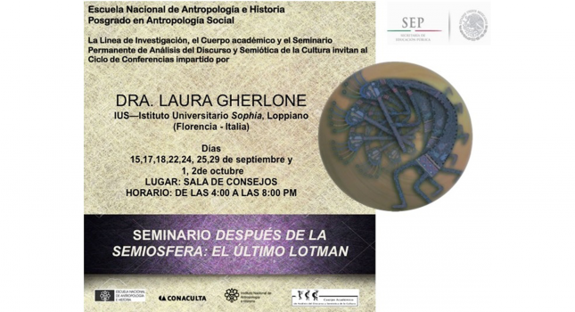 "Research seminar After the Semiosphere. Lotman's ""Latest"" Theory, Mexico City"