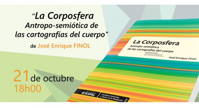 New book: La Corposfera, José Enrique Finol