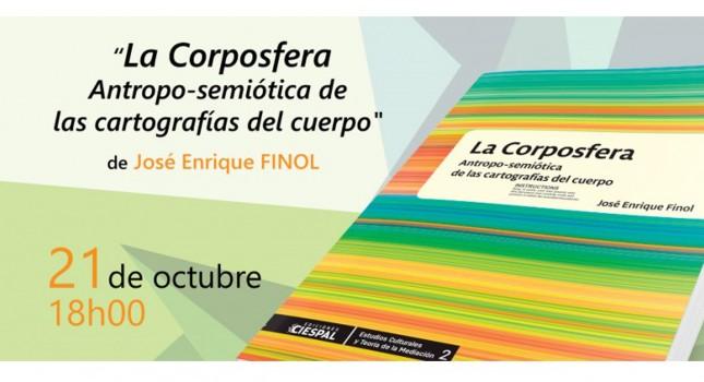 New book: La Corposfera, José Enrique Finol