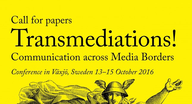 CFP: Transmediations! Communication across Media Borders