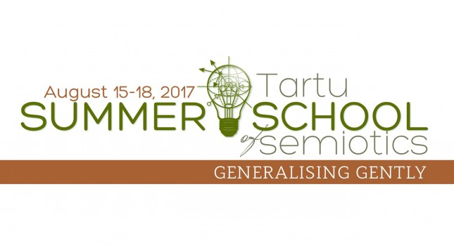 CFP: Tartu Summer School of Semiotics 2017  'Generalising gently'
