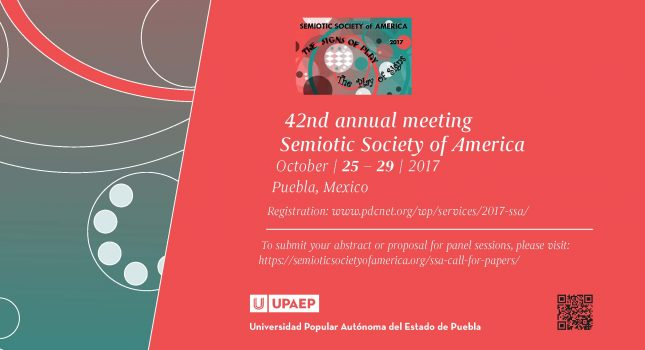 CFP: 42nd Annual Meeting of the Semiotic Society of America (Deadline: July 15, 2017)
