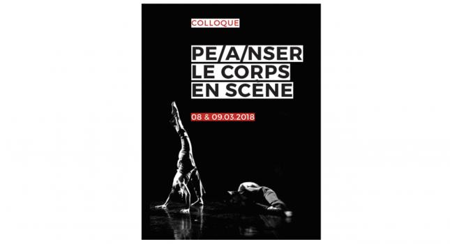 Colloque international: Pe/anser le corps en scène (à l' Académie Royale de Belgique)